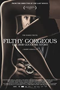 Movies digital downloads Filthy Gorgeous: The Bob Guccione Story by Michael Lee Nirenberg [[480x854]