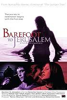 Barefoot to Jerusalem