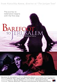 Barefoot to Jerusalem (2008)