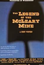 The Legend of the McLeary Mine