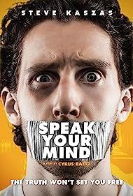 Steve Kaszas in Speak Your Mind (2019)
