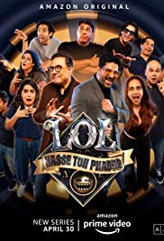 LOL – Hasse Toh Phasse S01 2021 AMZN Web Series Hindi WebRip All Episodes 60mb 480p 200mb 720p 2GB 1080p