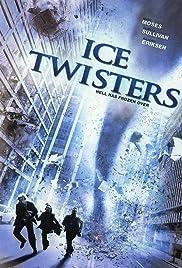 Ice Twisters – Tornade înghețate