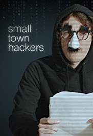 Small Town Hackers Poster