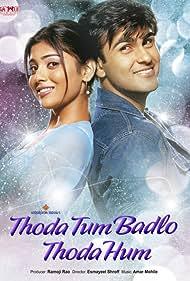 Thoda Tum Badlo Thoda Hum (2004)
