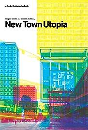 New Town Utopia