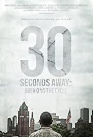 30 Seconds Away: Breaking the Cycle Poster