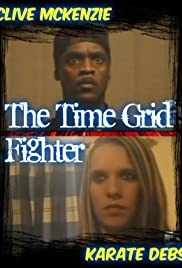 The Time Grid Fighter Poster