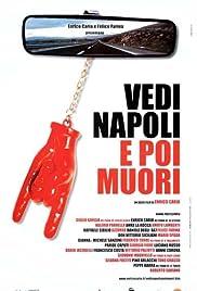 Vedi Napoli e poi muori Poster
