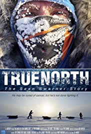 True North: The Sean Swarner Story