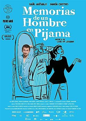 Where to stream Memorias de un hombre en pijama
