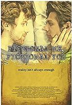 Fictional Me, Fictional You