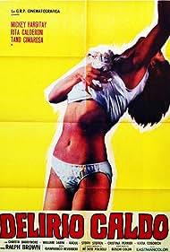 Delirio caldo (1972) Poster - Movie Forum, Cast, Reviews