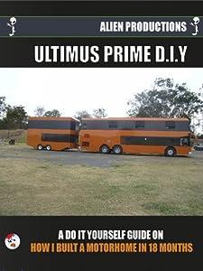 Movie downloads mpeg4 Ultimus Prime D.I.Y. [Quad]