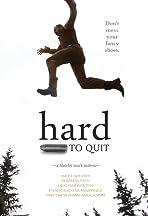 Hard to Quit