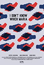 I do not know which Maria