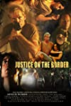 Justice on the Border (2011)