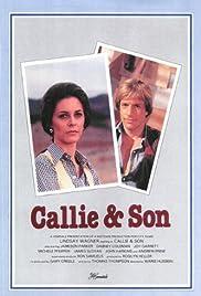 Callie & Son(1981) Poster - Movie Forum, Cast, Reviews