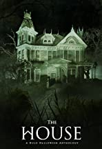 The House: A Hulu Halloween Anthology