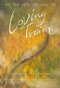 Primary photo for Loving Train