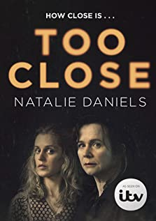 Too Close (2021– )