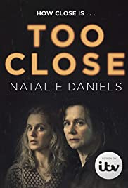 Too Close Poster