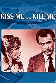 Kiss Me, Kill Me Poster