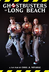 Ghostbusters of Long Beach (2018) Poster - Movie Forum, Cast, Reviews