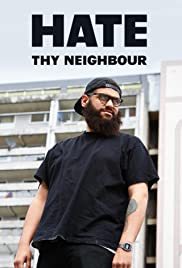 Hate Thy Neighbour Poster