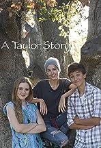 A Taylor Story