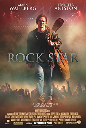 Rock Star (2001) : หนุ่มร็อคดวงพลิกล็อค