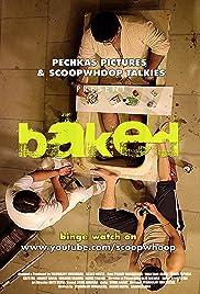 Baked Poster - TV Show Forum, Cast, Reviews