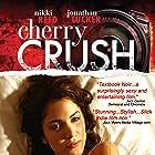 Cherry Crush (2007)