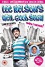 Lee Nelson's Well Good Show (2010) Poster
