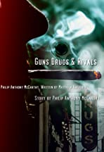 Guns Drugs and Rivals