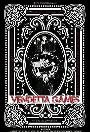Vendetta Games Poster