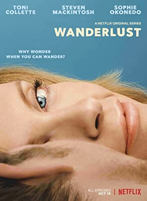 View Wanderlust - Season 1 TV Series poster on SoapGate