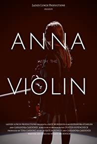 Primary photo for Anna with the Violin