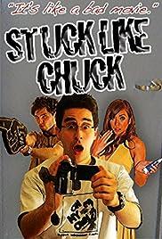 Stuck Like Chuck Poster