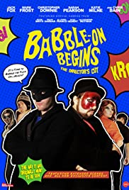 Babble-On Begins: The Director's Cut Poster