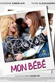 Sandrine Kiberlain and Thaïs Alessandrin in Mon bébé (2019)