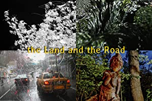The Land and the Road