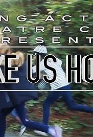 Take Us Home Poster