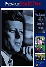 Primary photo for JFK Assassination: Declassified Theories