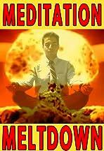 Meditation Meltdown