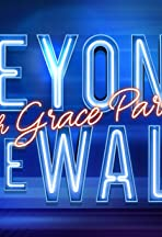 Beyond the Wall with Grace Parra