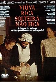 Viúva Rica Solteira Não Fica Poster