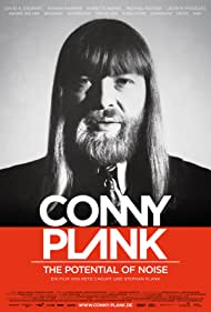 Conny Plank - The Potential of Noise (2017)