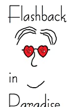 Flashback in Paradise