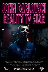 Movie mkv download site John Dablovski: Reality TV Star [480i]